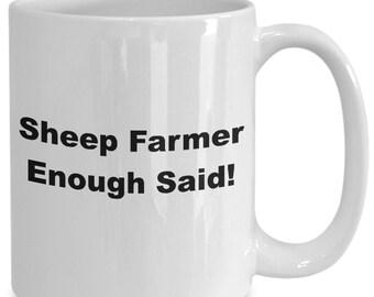 Sheep farmer enough said! mug