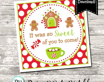 Gingerbread House Gingerbread Man Sweet of you to come Christmas Favor Tag Printable Digital INSTANT DOWNLOAD