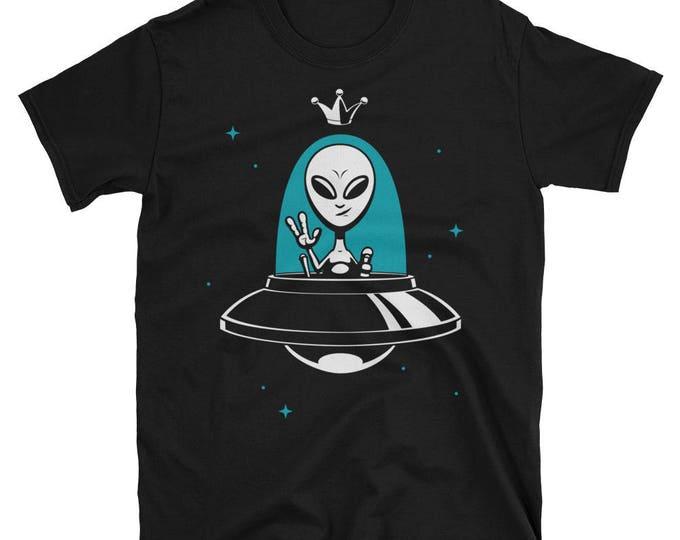 Alien King Short-Sleeve Unisex T-Shirt. shirt, tshirt, tee, gift, leader, flying saucer, ufo, martian, extraterrestrial, character, funny,