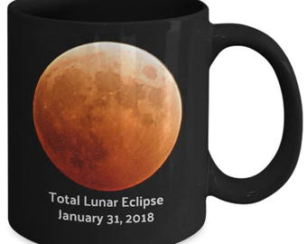 Total Lunar Eclipse January 31, 2018 Black Coffee Mug Astronomy Blood Red / Blue Moon