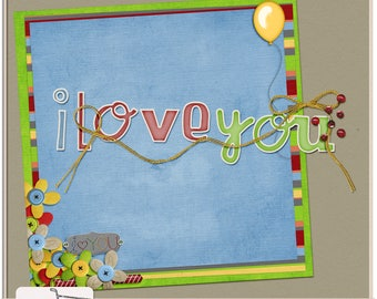 You And Me Digital Scrapbook I love you Word Art and Paper Stacker