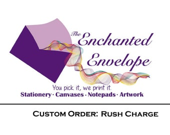 Rush Charge, Expedited Order, Rush Fee, Expedited Printing, Expedited Design, Front of the line, Rush Printing, Rush Design