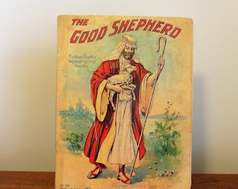 The Good Shepherd Raphael Tuck Copyright 1901 Book Father Tuck's Scripture Series Plus Bonus Religous Prints