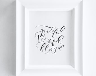 "Hand Lettered 8x10 Print ""Grateful Thankful Blessed"" - FRAMED"