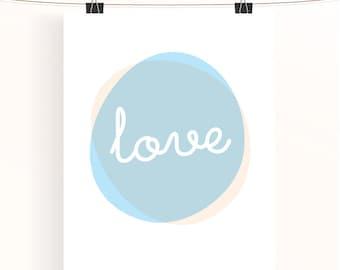 Love print - baby blue and cream nursery art - baby nursery typography print - kids wall art - nursery typography poster