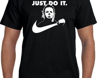 Michael Myers Just Do It Halloween T-Shirt