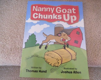 Nanny Goat Chunks Up ... Autographed copies of my own book
