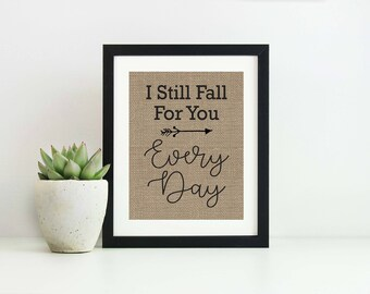 I Still Fall For You Every Day- Gift for Boyfriend Birthday-Anniversary Gift for Wife-Cute Gift Ideas for Boyfriend-Romantic Gifts for Him