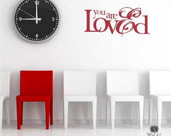 You Are Loved Wall Decal Quote - Nursery Sticker Custom Home Decor