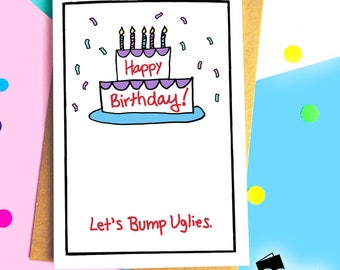 Funny Cards, Birthday Cards, Bump Uglies, Cheeky Cards, Happy Birthday, Celebration, Humorous Greeting Cards,Blank Card,Funny Greeting Cards