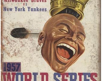"1957 Braves vs Yankees World Series Program 10"" x 7"" Reproduction Metal Sign X14"