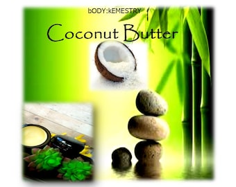 Natural Coconut Butter - Moisturize, Protect, and Heal - use as massage butter