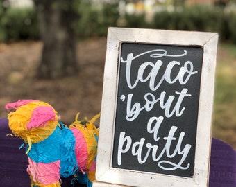 Fiesta sign/ Chalkboard Sign / Taco Bout a Party / Food Sign Calligraphy Sign / Wedding Sign / Wedding Signage / wedding chalkboard