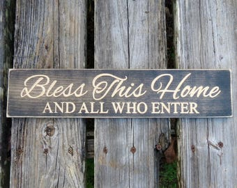 bless this home and all who enter sign, bless this home sign,bless our home,home decor,wood sign,wall decor,farmhouse decor,wall art,rustic