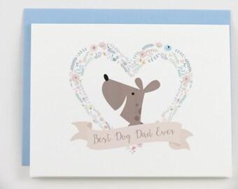 Dog Father's Day Card, Best Dog Dad Ever, Dog Dad, Fathers Day Card, Dog Card, Dog Lover, Dog Owner, From the Dog, Dad, Husband, Boyfriend