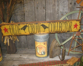 "Primitive wood sign 20"" hand painted "" OLDE CROW COLLECTOR "" country folkart wall Housewares Decor"