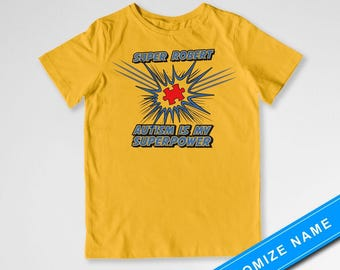 Autism Awareness Shirt Super Robert Custom Name Shirt Autism Is My Superpower Puzzle Piece Superhero Shirt Kids Clothes Youth Tee DN-423A