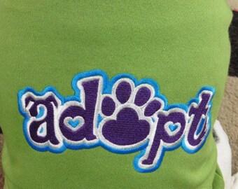 Adopt Dog Hoodie Sweatshirt