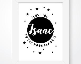Personalised I love you to the moon and back print, nursery wall decor, nursery print, kids room print, monochrome print, newborn print