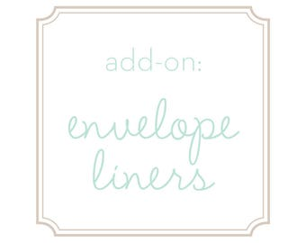Add-On: Envelope Liners