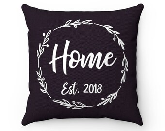 welcome pillow, home sweet home, bless this home, our nest, home since, our home, home decor
