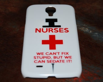 Nurses We Can't Fix Stupid But We Can Sedate It For Samsung Galaxy S5 Case S4 Nurse Phone Cases Funny Humor Needle Nursing RN Back Cover c73