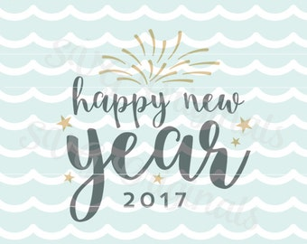 Happy New Year 2016 SVG Vector File. Happy New Year Cricut Explore and more! New Year Party New Year's Eve Hello 2016 SVG