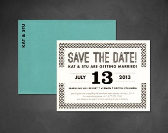 "Modern Save the Date, Graphic Save the Date Teal Save the Date, Black and White Save the Date, Black and Teal Save the Date - ""Kat"" DEPOSIT"