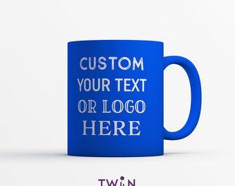 Personalised CUSTOM ROYAL BLUE Satin Coated Mug - Any Text You Like!
