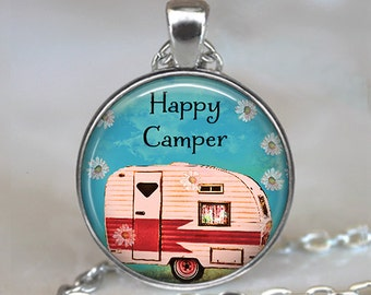 Happy Camper necklace, Happy Camper pendant, Happy Camper jewelry, camping trip camping pendant key chain key ring