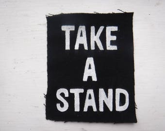 Take A Stand DIY Punk Patch