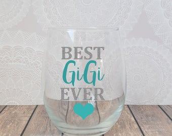 Best GiGi Ever, GiGi Wine Glass, Gift for GiGi, Grandmom Announcement, Pregnancy Announcement. GiGi Gifts, GiGi Mug
