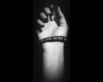 Just One More Day - Suicide Prevention Awareness Bracelet :)