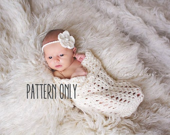 CROCHET PATTERN - Baby cocoon and headband crochet pattern, baby cocoon crochet pattern, crochet headband pattern, newborn photo prop set