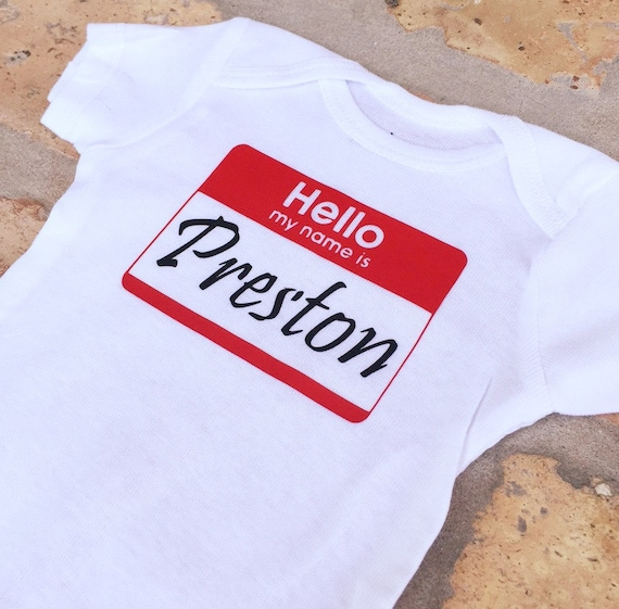 Custom Baby Onesie - Hello my name is..