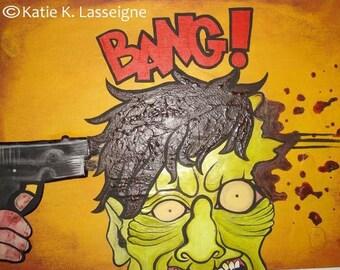 "Zombie art print, ""BANG"""