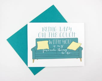 Lazy on the Couch: Love / Like / Anniversary Card