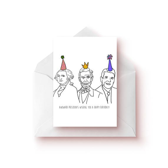 Presidents funny birthday card funny politics cards presidents funny birthday card funny politics cards abe lincoln ronal reagan us presidents birthday gifts bookmarktalkfo Choice Image