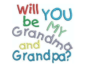 Will YOU be MY Grandma and Grandpa.  Multiple sizes.  Instant Download