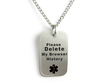 Please Delete My Browser History Necklace, Funny Gift, Geeky Gadgets - PDS1C-N22-CST-PDMBH