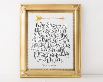 Psalm 127:4-5 Quiver Full | Printable Scripture, Wall Art Decor Arrows in a Warriors Hand | MillionAyres