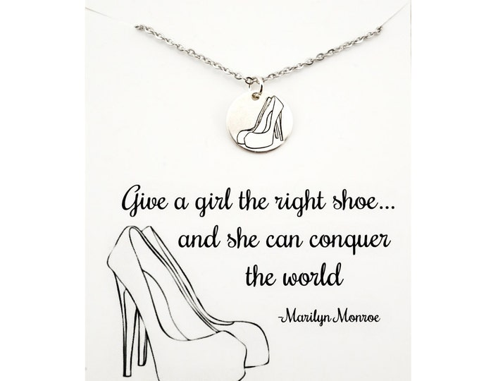 Give a girl the right shoes and she can conquer the world - marilyn monroe jewelry - marilyn monroe quote - high heels necklace - stilettos
