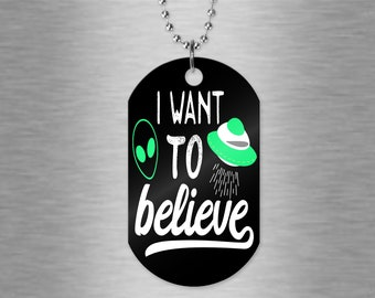 I want to believe alien, UFO - aluminum dog tag necklace with 30 inch ball chain in silver