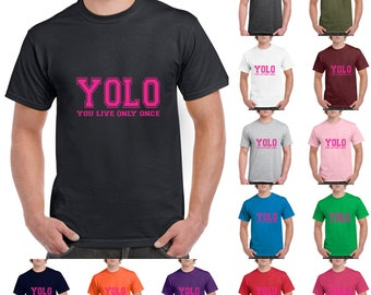 You Only Live Once, YOLO Pink Cute, Fashion, Funny T-Shirt