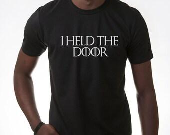 Game of Thrones I Held the Door Hodor Hold the door T shirt