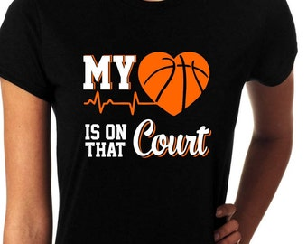 My heart Is on that court Basketball Mom Women Shirt.