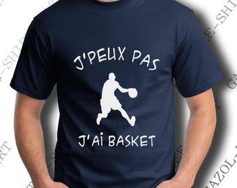 """T-shirt """"J'peux pas, j'ai basket."""" Tee-shirt humour idée cadeau basketball, offrir cadeau basketteur."""