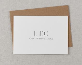 I Do Today Tomorrow Always, It Was Always You, Wedding Card to Bride or Groom, Wedding Day Card, Wedding Cards, Bride Card, Groom Card,  K5