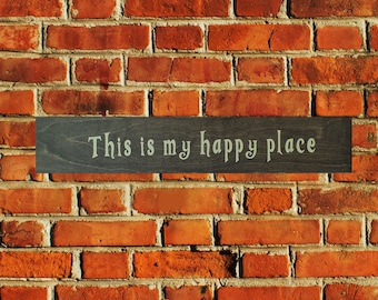 This is my happy place Home Decor Wooden Sign 5th Anniversary Gift Wood Anniversary Gift or Wedding Present