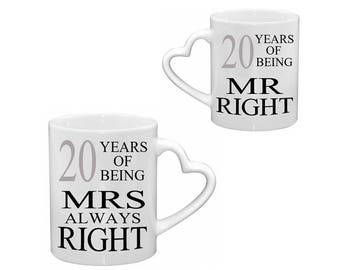 Mr Right & Mrs Always Right 20th WEDDING ANNIVERSARY MUGS Heart Handle